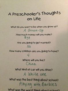 PRESCHOOLERS THOUGHTS. GREAT FOR A MEMORY BOOK: