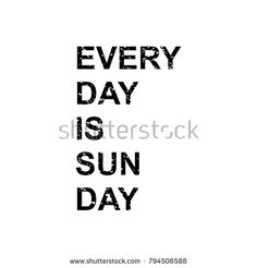 Everyday is sunday. Typographic art for poster.