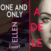 Adele One And Only (Cover Ellen) de Thiago Picheka na SoundCloud