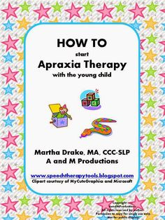Speech Therapy Tools: HOW TO Start Apraxia Therapy with the Young Child. Repinned by SOS Inc. Resources http://pinterest.com/sostherapy.