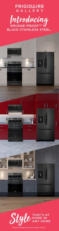 No matter your style, The Frigidaire Gallery Smudge-Proof Black Stainless Steel Collection takes your kitchen's look to the next level.