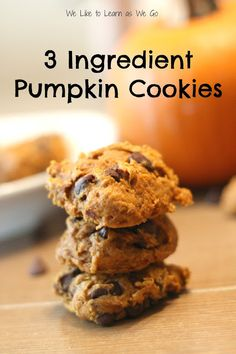 3 Ingredient Pumpkin Cookies! So easy and so good! And a great treat to make with the kids. | www.weliketolearnaswego.com