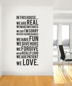 In this house ............. (family,love,quotes,rules)