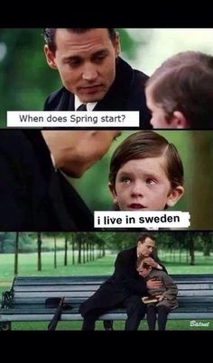 Haha and summer stays two days! So true!
