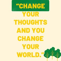 """""""Change your thoughts and you change your world. Positive Vibes, Norman, You Changed, Success, Thoughts, World, Quotes, Instagram, Quotations"""