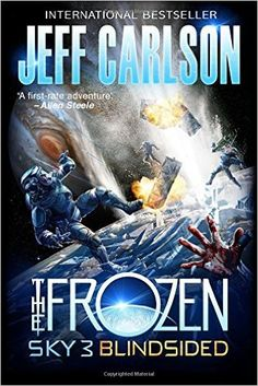 Frozen Sky 3: Blindsided: Amazon.co.uk: Jeff Carlson: 9780996082372: Books