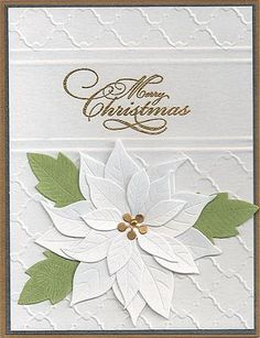 handcrafted Christmas card ... white layered poinsettia using  Memory Box poinsettia die ... embossing folder technique: partial embossing to leave space to heat emboss the sentiment ... gorgeous!