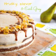 Hruškový dort se zázvorem a Earl Grey krémem Earl Gray, Tiramisu, Sweets, Sugar, Ethnic Recipes, Food, Sweet Pastries, Meal, Gummi Candy