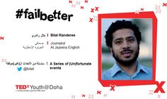 #TEDxYouthDoha 2012 Speaker - Bilal Randeree - A Series of (Un)fortunate events #failbetter