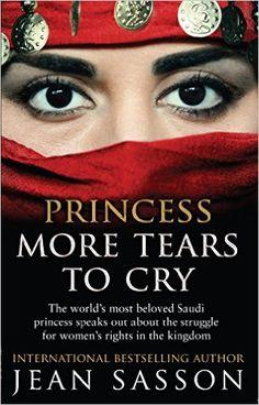 Amazon.com: Princess More Tears to Cry eBook: Jean Sasson: Kindle Store