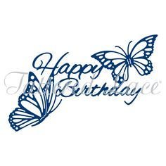 Tattered Lace - Dies - Butterfly Happy Birthday,$37.49