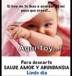 Aquí toy... Good Morning Prayer, Morning Prayers, Good Morning Good Night, Good Morning Quotes, Funny Spanish Memes, Spanish Humor, Spanish Quotes, Funny Memes, Spanish Class