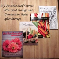 My Favorite Seed Sources, Seed Storage and Germination