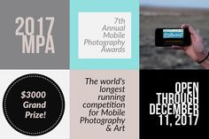 The Mobile Photography Awards: The World's Largest Competition and Touring Exhibit for Mobile Photography and Art.