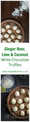 Ginger Beer, Lime and Coconut White Chocolate Truffles | By Kate Hackworthy - Veggie Desserts Blog  These flavourful ginger beer, lime and coconut white chocolate truffles are simple to make and perfect for a homemade Christmas foodie gift.