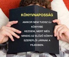 Nekem ez általában eltart egy hétig is 😀 Forever Book, Big Words, Everything Funny, Writing Help, Love Book, Book Worms, Book Lovers, Quotations, Language