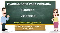 Planeaciones para Primaria 2015-2016 - Descargar Gratis Primer Bloque
