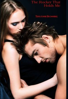 The Rocker That Holds Me (The Rocker #1) by Terri Anne Browning