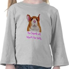 the squeak will inherit the Earth T-shirts