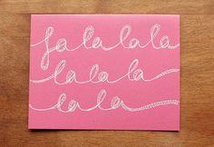 "#handdrawn #christmas #illustrated #art Christmas ""Fa la la la la la"", Hand Drawn Pink Card"