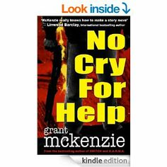 Amazon.com: No Cry For Help eBook: Grant McKenzie: Kindle Store