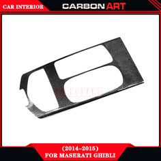 https://www.aliexpress.com/store/product/for-maserati-ghibli-2014-2015-carbon-cf-material-internal-decoration-accessorries-for-cars-interior-decorations-basic/2180142_32722363780.html?spm=2114.12010608.0.0.lP5d6i