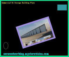 Commercial Rv Storage Building Plans 220319 - Woodworking Plans and Projects!
