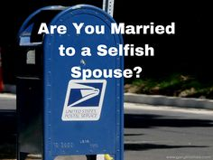 Are You Married to a Selfish Spouse Final