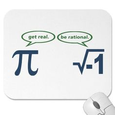 GET REAL, BE RATIONAL