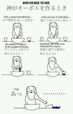 God's All Thumbs in the Kitchen According to Japan's Latest Meme Oboe, Music Memes, Music Humor, Sick Meme, Marching Band Jokes, Late Meme, Band Problems, John Green Books, Band Nerd