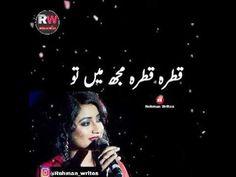 Urdu Lyrics - Part 3 Love Song Quotes, Good Day Quotes, Song Lyric Quotes, Romantic Songs Video, Romantic Love Song, New Album Song, Album Songs, New Whatsapp Video Download, Download Video