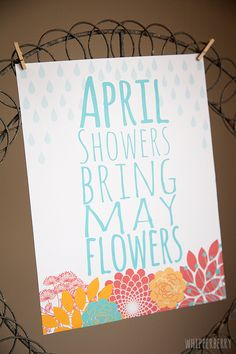 April Showers Bring May Flowers free printable from @Heather // Whipperberry. Come on over I have 12 more fabulous Spring printables to share...