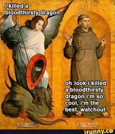 Oh look, I killed a bloodthirsty dragon funny pics, funny gifs, funny videos, funny memes, funny jokes. LOL Pics app is for iOS, Android, iPhone, iPod, iPad, Tablet