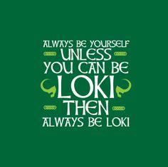 Be Loki - ilovethatshirt.com