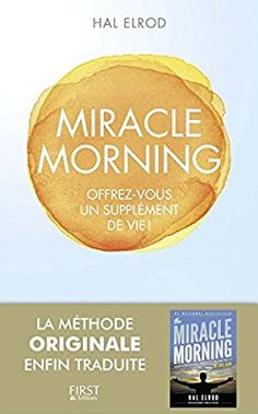 Amazon.fr - Miracle Morning - Hal ELROD - Livres