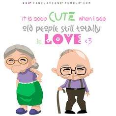 It is so cute when I see old people still totally in love. - Love of Life Quotes Romantic Pick Up Lines, Emo, We Heart It, Growing Old Together, Old Couples, Still In Love, Old Love, Cute Love Quotes, Amazing Quotes