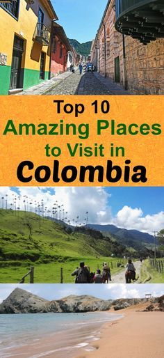 Check out these 10 amazing places in Colombia! Pin for later!