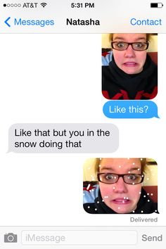 Funny texts  best friends snow
