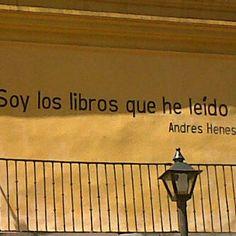 Soy los libros que he leido (I am the books I've read) Andrés Henestrosa.