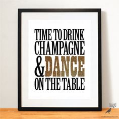 Items similar to Dance on the Table Quote Print, Champagne Party Decor, Bridal Shower Decor, Birthday Wedding, Pink Grey Kitchen on Etsy Bachelorette Signs, Bachlorette Party, Bridal Shower Signs, Bridal Shower Decorations, Bridal Showers, Pink And Grey Kitchen, Kitchen Prints, Kitchen Decor, Champagne Party