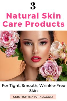 Clean Beauty 101 - 3 Natural Skin Care Products You Need In Your Skin Care Routine. An easy way to get firm, smooth skin & fewer wrinkles in 7 days or less Beauty 101, Clean Beauty, Beauty Hacks, Beauty Secrets, Best Skin Care Regimen, Best Skin Care Routine, Crepe Skin, Wrinkle Remedies, Cellulite Remedies