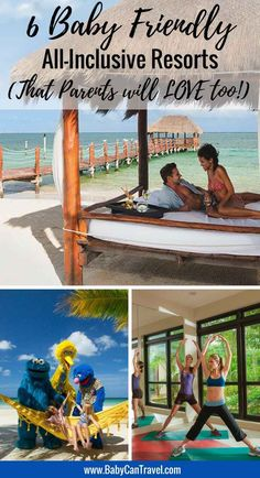 6 Baby-Friendly All-Inclusive Resorts that Parents will LOVE too! Read more at www.BabyCanTravel.com/blog | Family Travel | Travel with infant, baby or toddler | Beach Vacation | #familytravel #travelwithbaby #beachvacation