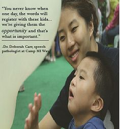Inspirational quote from Dr. Deborah Carr, speech pathologist at Camp MI Way. #opportunity #therapy