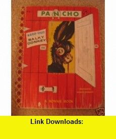 Pancho (9780027401202) Elmer Hader, Berta Hader , ISBN-10: 0027401200  , ISBN-13: 978-0027401202 ,  , tutorials , pdf , ebook , torrent , downloads , rapidshare , filesonic , hotfile , megaupload , fileserve