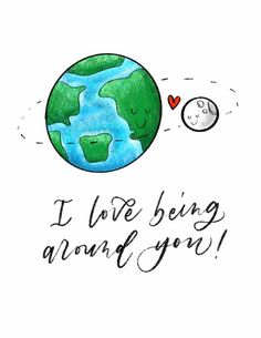 I Love Being Around You Earth and Moon Science Pun Hand Cute Puns, Funny Puns, Hilarious, Valentines Day Puns, Science Valentines, Mothers Day Drawings, Science Puns, Science Doodles, Cheesy Puns