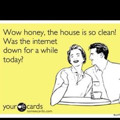 While this has a large element of truth, let me tell you if my hubby said this it would be on like Donkey Kong