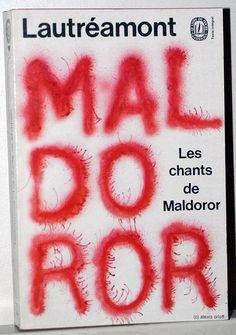 Les chants de Maldoror, Comte de Lautréamont, Le Livre de Poche, Paris, 1972  couverture maquette de Pierre Faucheux