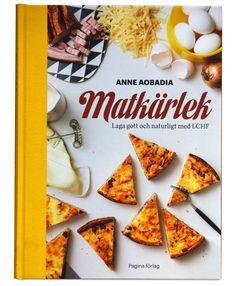 Matkärlek – den bästa LCHF-kokboken hittills? - Kostdoktorn.se