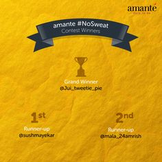 Congratulations @Jui_tweetie_pie, @sushmayekar and @mala_24amrish! You are the winners of #NoSweat contest held on Twitter.