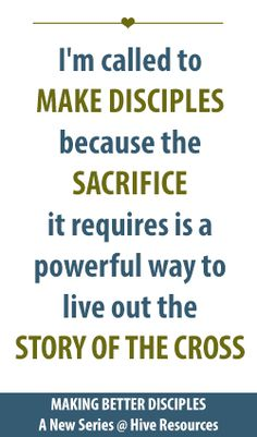 Making better disciples: investment vs. sacrifice (A new series @ Hive Resources) #discipleship #womensministry